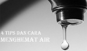 4 Tips dan Cara Menghemat Penggunaan Air