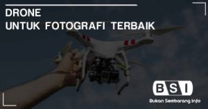 Drone untuk Fotografi Terbaik