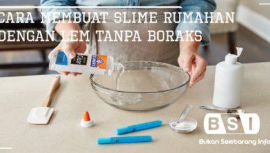Cara Membuat Slime Rumahan dengan Lem Tanpa Boraks