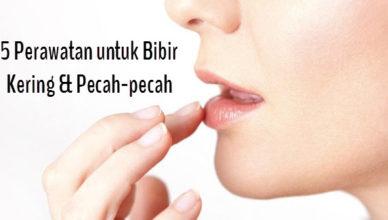 5 Perawatan untuk Bibir Kering dan Pecah Pecah