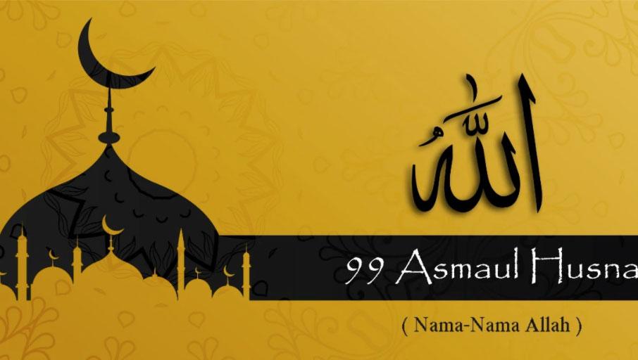 Memahami Asmaul Husna dan Artinya